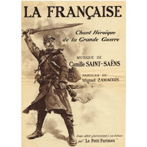 PARTITION LA FRANCAISE - CHANT HEROÏQUE DE LA GRANDE GUERRE