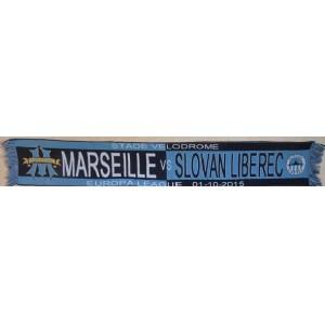 ECHARPE  MARSEILLE - SLOVAN LIBEREC -  EUROPA LEAGUE 01-10-2015