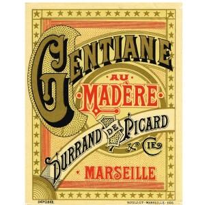 ETIQUETTE DE GENTIANE AU MADERE DURRAND DE PICARD & Cie