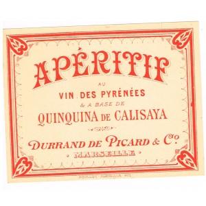 ETIQUETTE ancienne APERITIF AU VIN DES PYRENEES & A BASE DE QUINQUINA DE CALISAYA