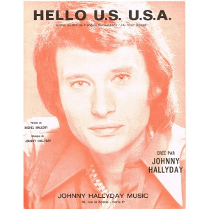 PARTITION DE JOHNNY HALLYDAY , HELLO U.S  U.S.A