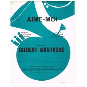 PARTITION DE GILBERT MONTAGNE - AIME-MOI