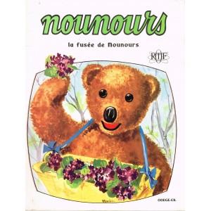 LIVRE NOUNOURS - LA FUSEE DE NOUNOURS - ORTF