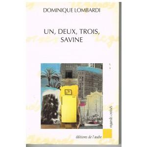 LIVRE - UN, DEUX, TROIS SAVINE - Dominique LOMBARDI