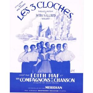 PARTITION DES COMPAGNONS DE LA CHANSON ET EDITH PIAF - LES 3 CLOCHES