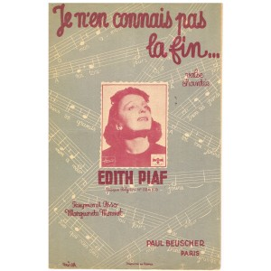 PARTITION DE EDITH PIAF - JE N'EN CONNAIS PAS LA FIN...