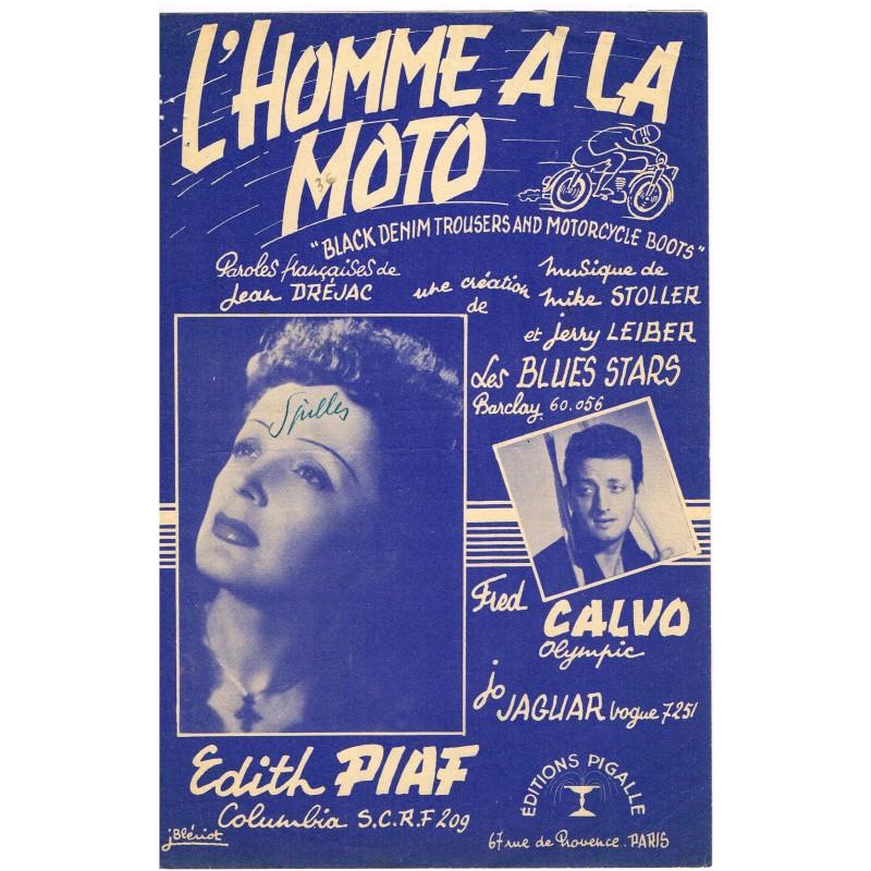 PARTITION DE EDITH PIAF - L'HOMME A LA MOTO