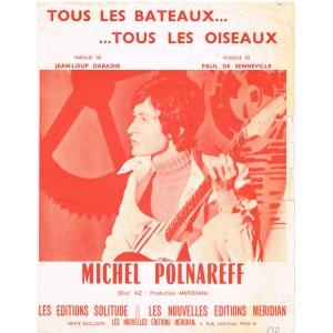 PARTITION de MICHEL POLNAREFF - TOUS LES BATEAUX... TOUS LES OISEAUX...