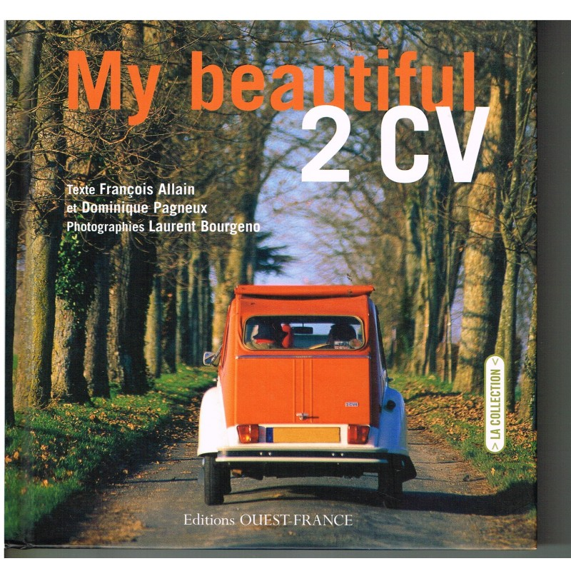 LIVRE - MY BEAUTIFUL 2CV