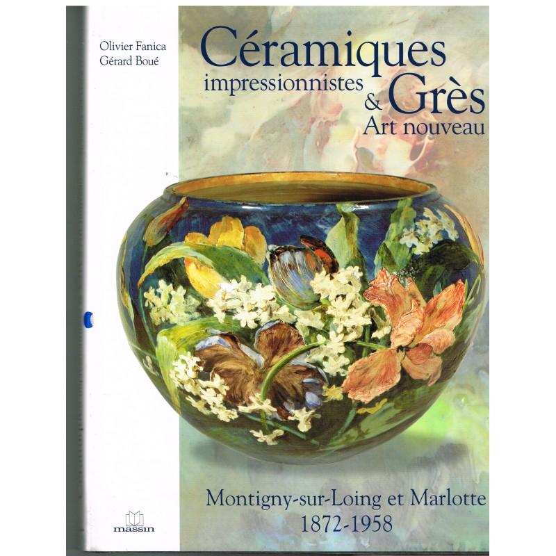 LIVRE D'ART : CERAMIQUES IMPRESSIONNISTES & GRES ART NOUVEAU