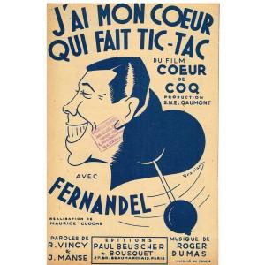 PARTITION DE FERNANDEL - J'AI MON COEUR QUI FAIT TIC-TAC