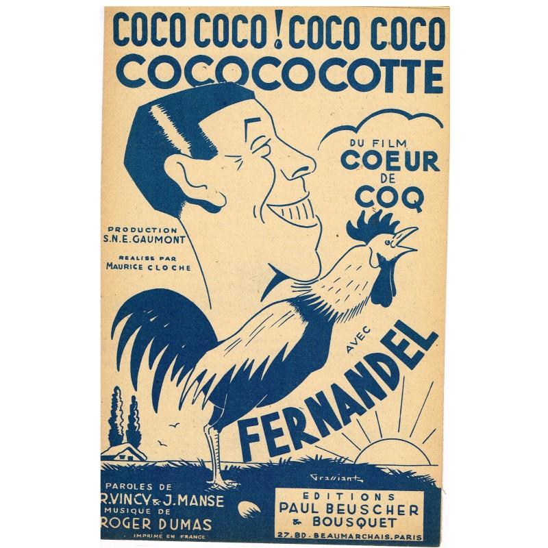 PARTITION DE FERNANDEL - COCO COCO ! COCO COCO COCOCOCOTTE