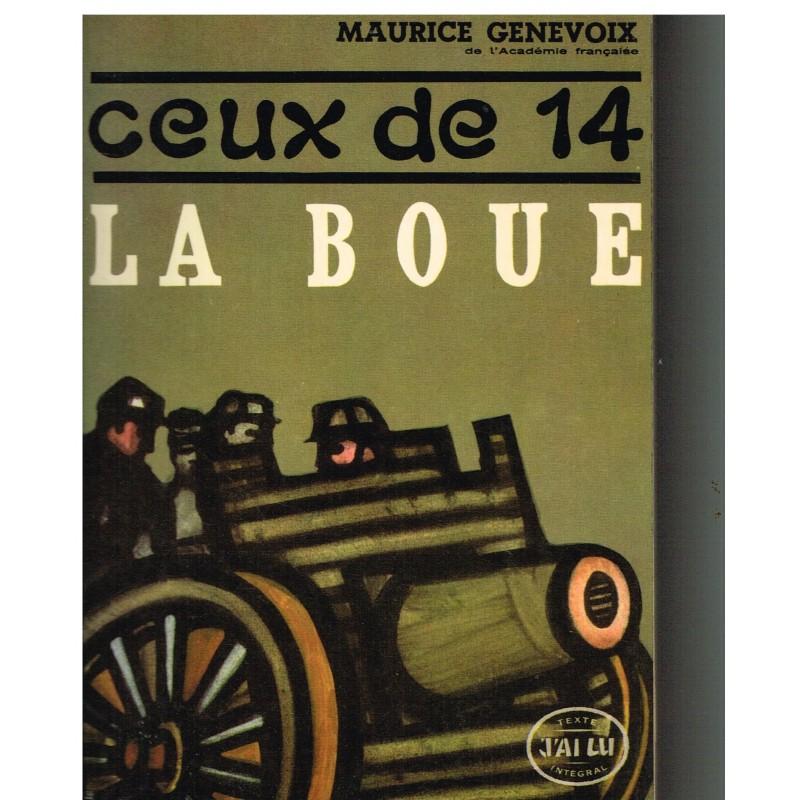 LIVRE - CEUX DE 14 - III - LA BOUE DE MAURICE GENEVOIX