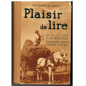 LIVRE SCOLAIRE - PLAISIR DE LIRE - DE LA LECTURE A LA REDACTION