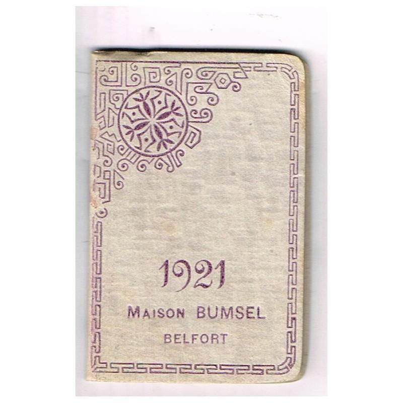 CALENDRIER PETIT ALMANACH 1921 - MAISON BUMSEL BELFORT