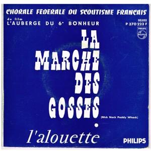 DISQUE 45 TOURS LA MARCHE DES GOSSES DU FILM L'AUBERGE DU 6ème BONHEUR.