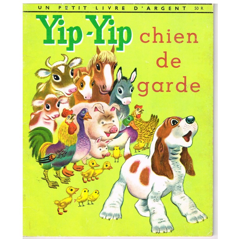 LIVRE - YIP-YIP CHIEN DE GARDE