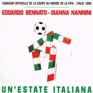DISQUE 45 TOURS CHANSON OFFICIELLE DE LA COUPE DU MONDE DE LA FIFA ITALIE 1990 - EDOARDO BENNATO - GIANNA NANNINI