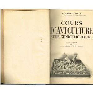 LIVRE - COURS D'AVICULTURE ET DE CUNICULICULTURE de 1941