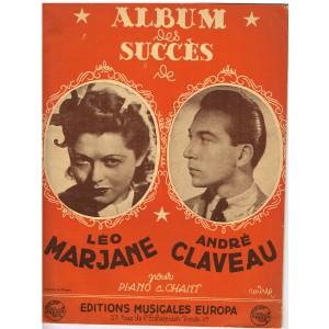 ALBUM DES SUCCES - PARTITIONS DE  LEO MARJANE ET ANDRE CLAVEAU.