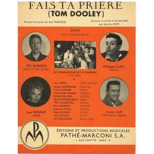 PARTITION DES COMPAGNONS DE LA CHANSON - FAIS TA PRIERE (TOM DOOLEY)