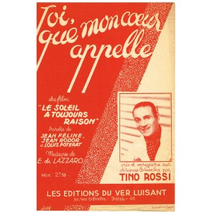 PARTITION DE TINO ROSSI - TOI QUE MON COEUR APPELLE