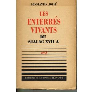 LIVRE - LES ENTERRES VIVANTS DU STALAG XVII A