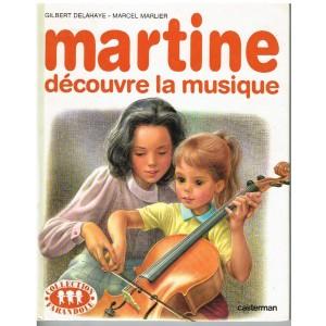 LIVRE : MARTINE DECOUVRE LA MUSIQUE