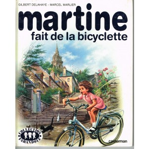 LIVRE : MARTINE FAIT DE LA BICYCLETTE