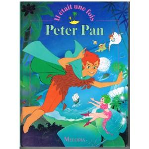 LIVRE : PETER PAN - (IL ETAIT UNE FOIS)