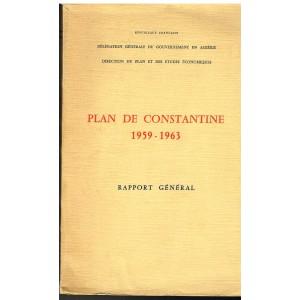 LIVRE - PLAN DE CONSTANTINE 1959-1963 - RAPPORT GENERAL