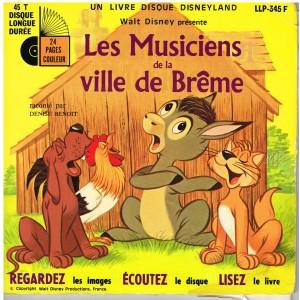 LIVRE-DISQUE 45 TOURS 17 cm  - LES MUSICIENS DE LA VILLE DE BRÊME - WALT DISNEY