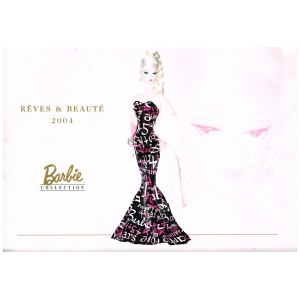 LIVRE  : BARBIE COLLECTION - CATALOGUE RÊVES ET BEAUTE 2004