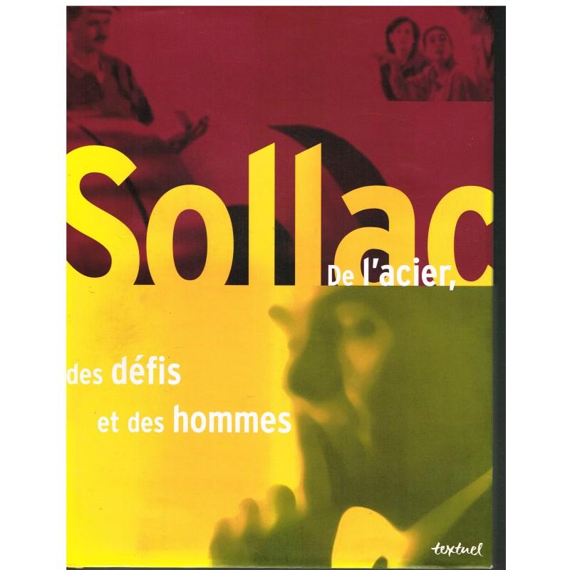 LIVRE : SOLLAC DE L'ACIER, DES DEFIS ET DES HOMMES