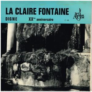 """DISQUE 45 TOURS 17 cm EP - CHORALE """"LA CLAIRE FONTAINE"""" A COEUR JOIE - DIGNE"""